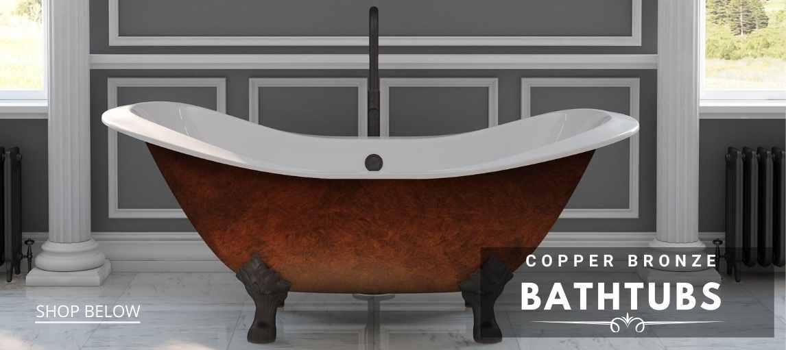 Copper Bronze Tubs